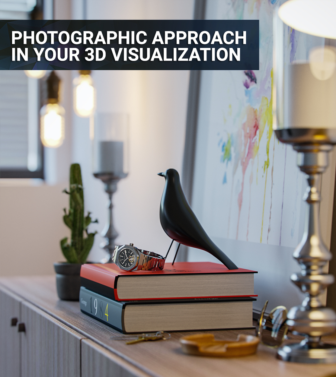 Photographic Approach in your 3d Visualization feat