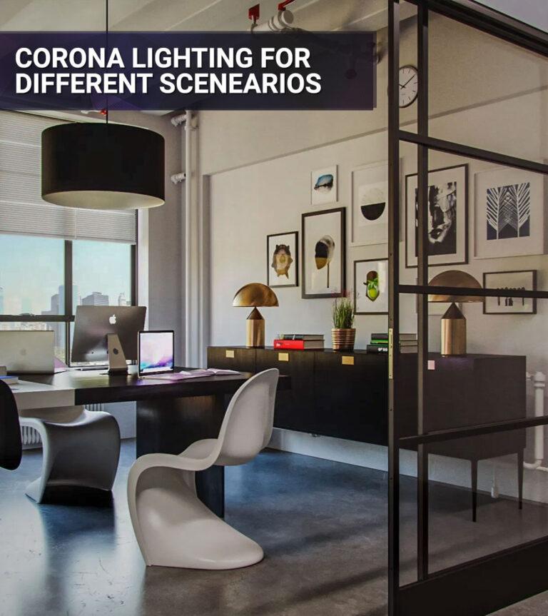corona-lighting-for-different-scenarios