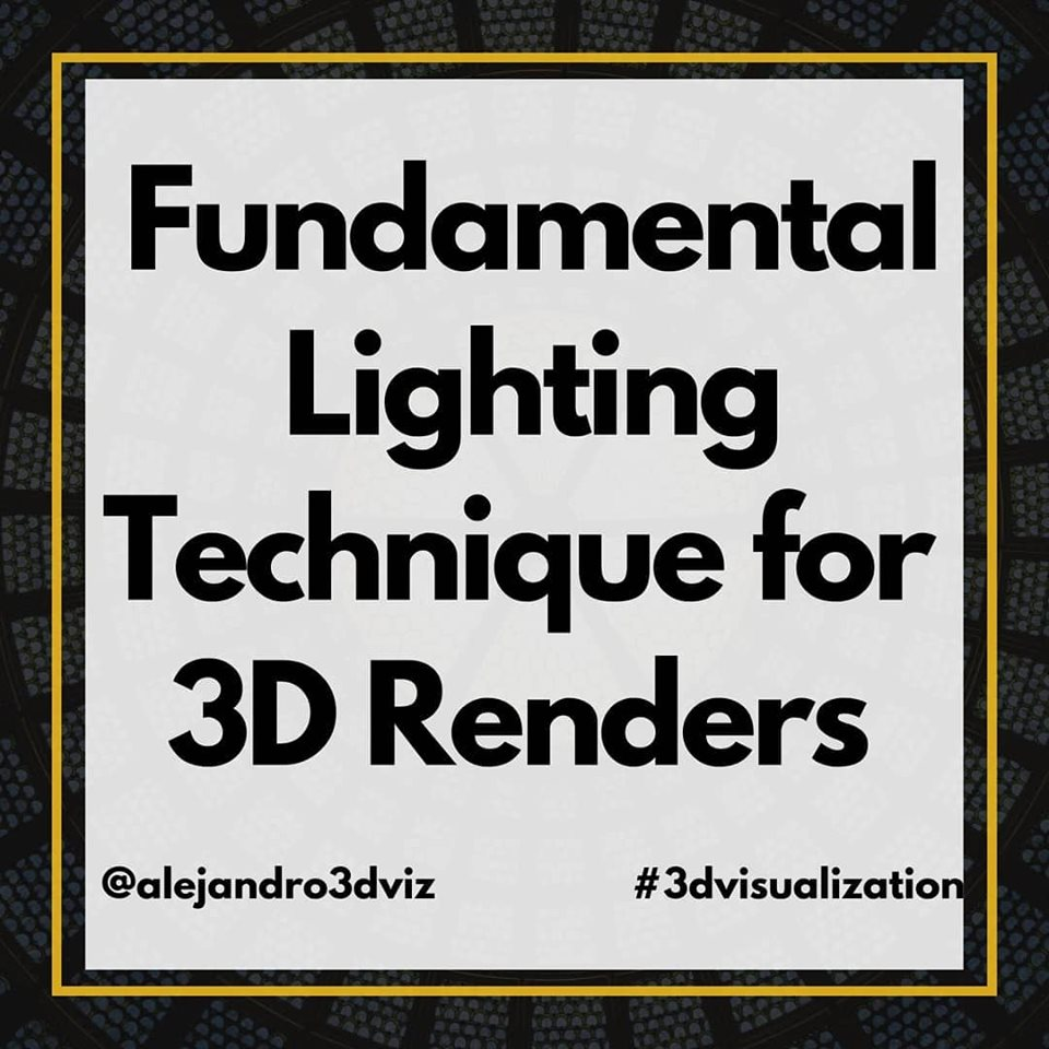 Fundamental Lighting Technique for 3D Renders