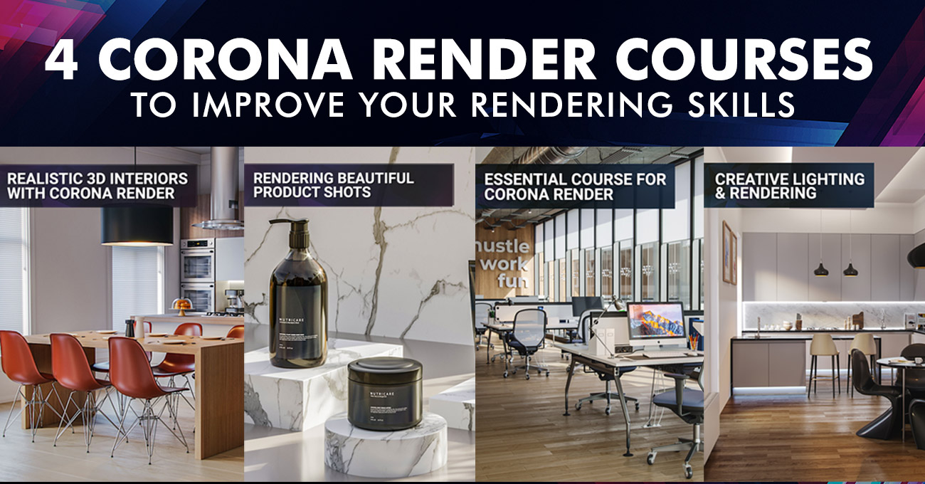 4-Corona-renderer-courses-to-improve-your-rendering-skills