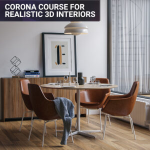 Corona renderer course for 3d interior realistic rendering lighting 3dsmax course tutorial