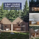 vray full archviz course exterior and interior 3d rendering 3dsmax realistic