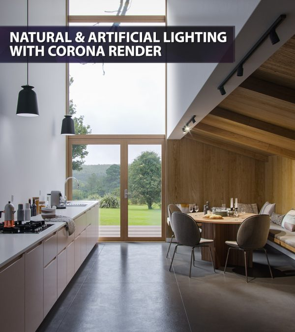 Natural & Artificial Lighting with Corona Render - feat