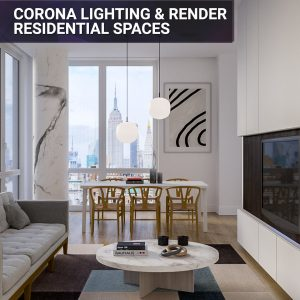 Corona Lighting & Rendering for Residential Spaces Feat